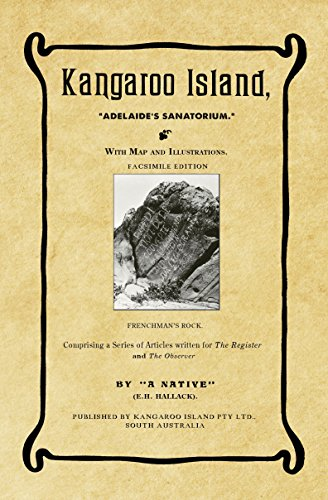 Kangaroo Island Australia Map.Amazon Com Kangaroo Island Adelaide S Sanatorium With Map And