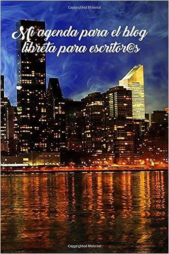 Mi agenda para el blog - libreta para escritor@s (Spanish ...
