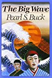 Big Wave, Pearl S. Buck, 0064401715