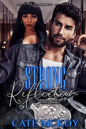Strong Reflection: Book 2 of the Dark Series trilogy