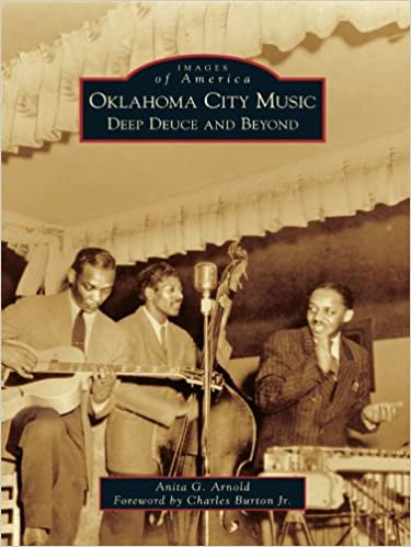 Oklahoma City Music: Deep Deuce and Beyond (Images of