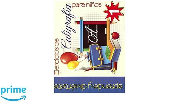 Ejercicios de Caligrafia para Ninos #1 (Spanish Edition): Epoca: 9789706278616: Amazon.com: Books