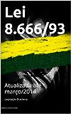 Lei 8.666/93 (Direito Transparente)