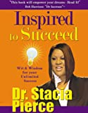 Inspired to Suceed, Dr. Stacia Pierce, 0981773400