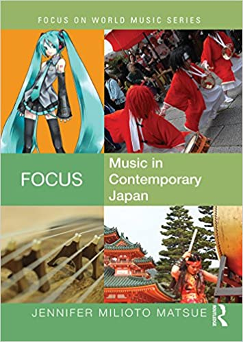Focus: Music in Contemporary Japan (Focus on World Music