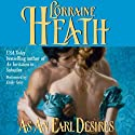 As an Earl Desires Audiobook by Lorraine Heath Narrated by Emily Gray
