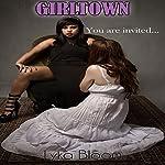 Girltown | Lyka Bloom