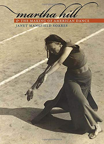 Martha Hill and the Making of American Dance