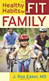 img - for Healthy Habits for a Fit Family book / textbook / text book