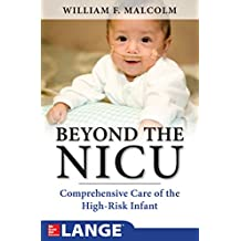 Beyond the NICU: Comprehensive Care of the High-Risk Infant