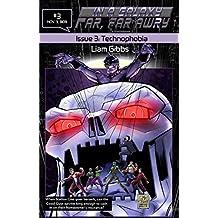 Technophobia (In a Galaxy Far, Far AwRy)