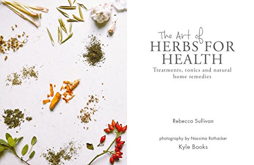 The Art of Herbs for Health: Treatments, tonics and natural home remedies (Art of series) by Kyle Books (Image #3)