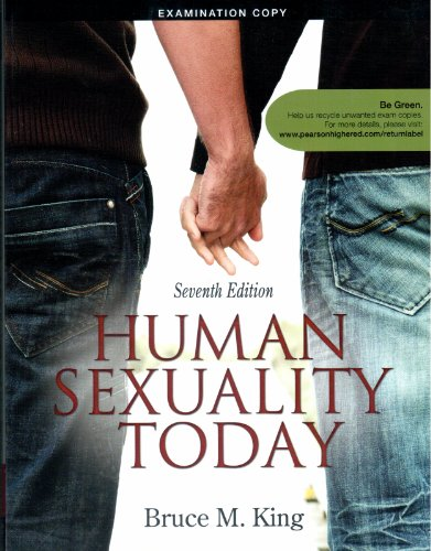 Human Sexuality Today 7th edition Examination copy