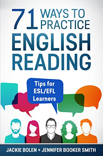 71 Ways to Practice English Reading: Tips for ESL/EFL Learners