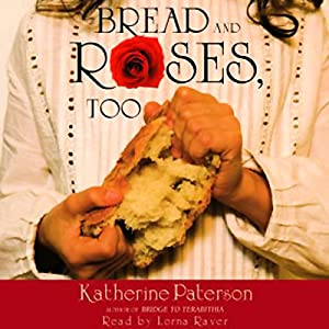 Bread and Roses, Too Audiobook