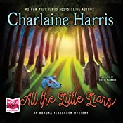 All the Little Liars: Aurora Teagarden, Book 9 | Charlaine Harris