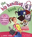 The Hip Handbag Book, Sherri Haab, 0823022633