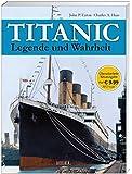 Titanic: Legende und Wahrheit