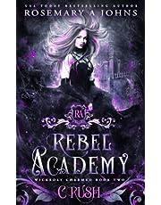 Rebel Academy: Crush: A Paranormal Academy Romance Series