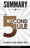 Summary of The 5 Second Rule: An Analysis of Mel Robbins' Book