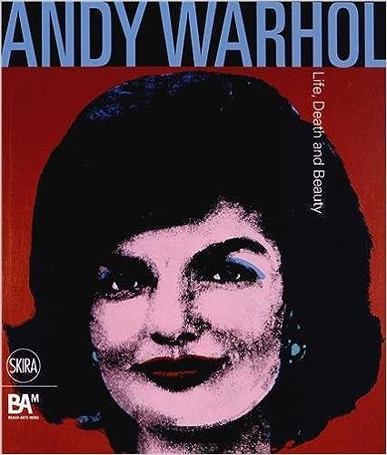 Livre Andy Warhol : Life, Death and Beauty pdf, epub ebook