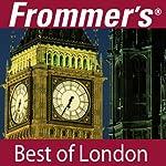 Frommer's Best of London Audio Tour | Alexis Lipsitz Flippin