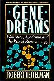 Gene Dreams, Robert Teitelman, 0465026583