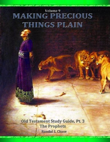 Read Online Making Precious Things Plain - Volume 9 - The Prophets PDF