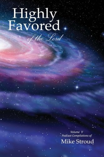 Highly Favored of the Lord V (Volume 5)