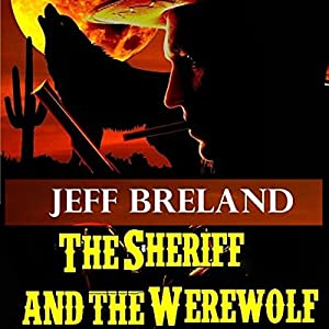 The Sheriff and the Werewolf Audiobook