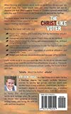 The Christlike Voter: A Christian's Guide for