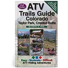 ATV Trails Guide Colorado Taylor Park, Crested Butte