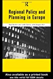 Regional Policy and Planning in Europe, Balchin, Paul N. and Bull, Gregory H., 0415160103