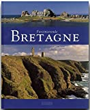 Faszinierende BRETAGNE - Ein Bildband mit über 100 Bildern - FLECHSIG Verlag