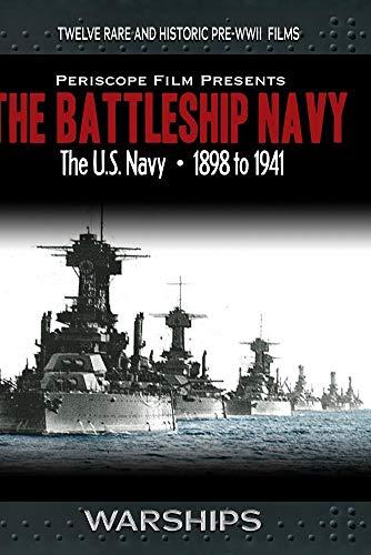 The Battleship Navy: WWI to 1941 (Us Navy Torpedo)