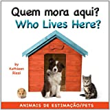 Who Lives Here? (Portuguese/English), Kathleen Rizzi, 1595723536