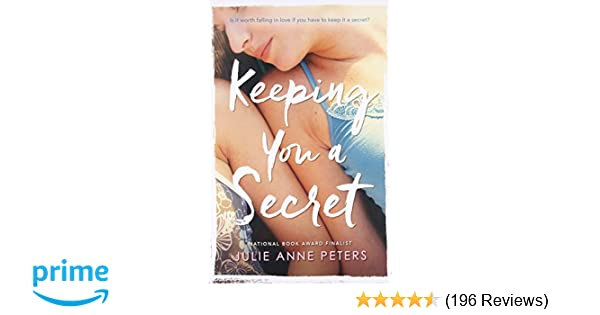 Amazon keeping you a secret 9780316009850 julie anne peters amazon keeping you a secret 9780316009850 julie anne peters books fandeluxe Images