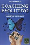 capa de Coaching Evolutivo. Uma Abordagem Centrada em Valores Para Liberar o Potencial Humano