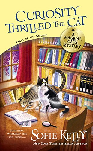 Curiosity Thrilled the Cat (Magical Cats)