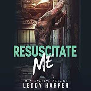 Resuscitate Me Audiobook