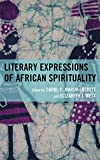 Literary Expressions of Africapb : Literary Expressions of Africapb, West, Marsh-Lockett B., 1498515495
