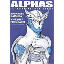 ALPHAS ZETMAN : ANOTHER STORY