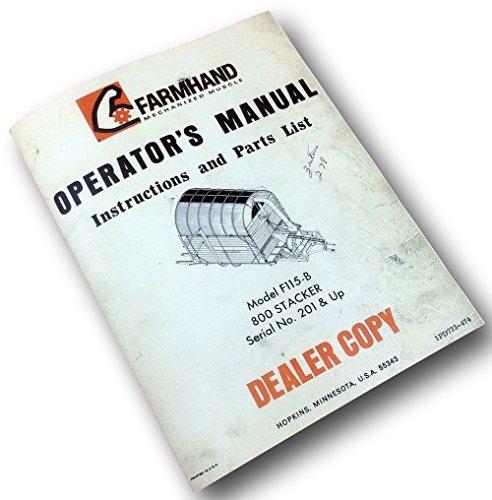 Material Handling Stacker (Farmhand 800 Stacker F115-B Operators Manual Instruction Parts List Catalog)