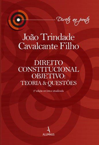 Direito Constitucional Objetivo: Teoria e Questões