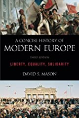 A Concise History of Modern Europe: Liberty, Equality, Solidarity by David S. Mason (2015-01-08) Paperback