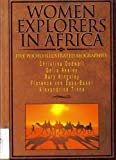 Women Explorers in Africa, Margo McLoone, 1560655054