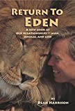 Return To Eden: A new look at old relationships — man, animal and God