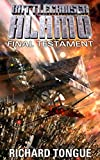 Battlecruiser Alamo: Final Testament (Battlecruiser Alamo Series Book 19)