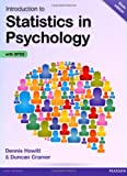 Introduction to Statistics in Psychology, Dennis Howitt and Duncan Cramer, 1292000740