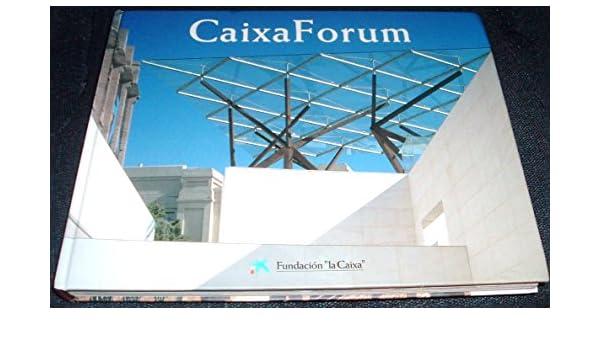 Caixa Forum. Un edifici fábrica artistich: Amazon.es: Josep Vilarasau: Libros